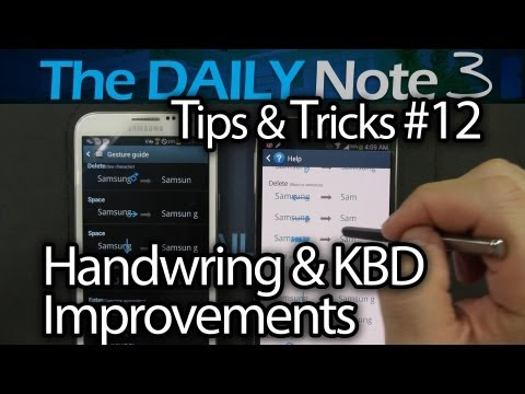 Samsung Galaxy Note 3 Tips & Tricks Episode 12: Handwriting Input & Samsung Keyboard Improvements