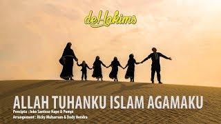 deHakims - Allah Tuhanku Islam Agamaku (Music Video)