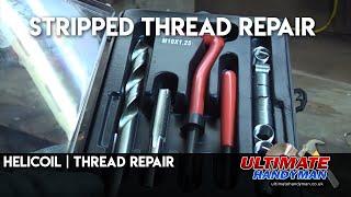 Helicoil   Thread repair