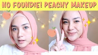 NO FOUNDIE PEACHY MAKEUP TUTORIAL | NATURAL PEACH MAKEUP | Makeup Pemula | raniekarlina