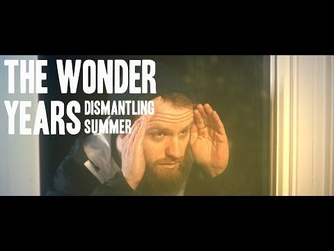 The Wonder Years - Dismantling Summer