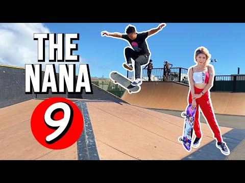 The Nana Nine - Frontside Bigflip, Treflip Late Flip & More!
