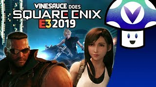 [Vinesauce] Vinny - E3 2019: Square Enix Conference