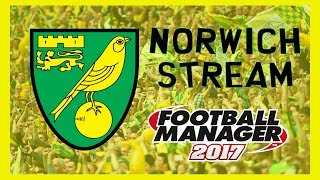 Football Manager 2017 Norwich Save #2 - #CrouchIWasThere FM17