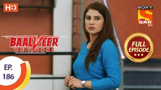 Baalveer Returns - Ep 186  - Full Episode - 8th September 2020