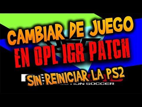 COMO CAMBIAR DE JUEGO EN EL OPL SIN REINICIAR LA PS2  | IGR PATCH | RESUBIDO |