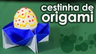 Cestinha De Origami Para Ovos De Páscoa - Origami Support For Easter Eggs