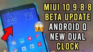 MIUI 10 9.8.8 Beta Update | Android Q Update | Redmi Note 5 Pro | New Dual  Clock in Lockscreen | MI