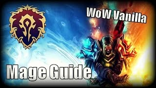 WoW Vanilla Class Guide - Mage