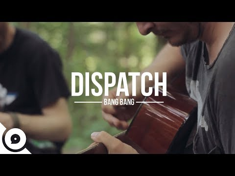 Dispatch Lyrics - Steeples