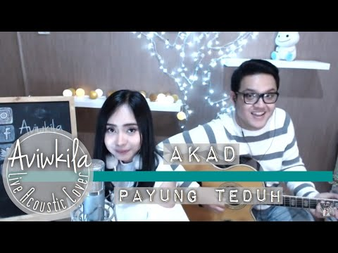 Download Lagu Payung Teduh - Akad (Aviwkila Acoustic Cover) MP3 Free