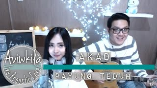 Download video Payung Teduh - Akad (Aviwkila Acoustic Cover)