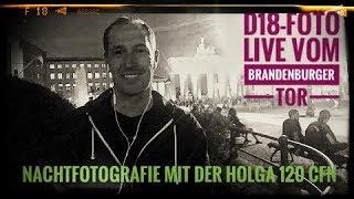 D18-Foto Live vom Brandenburger Tor (Nachtfotografie mit der Holga Toycamera)