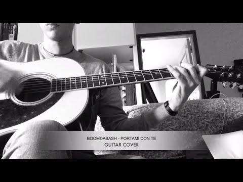 BOOMDABASH  - PORTAMI CON TE ➤ CHITARRA ACUSTICA ➤ GUITAR COVER