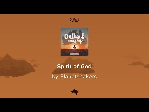 Planetshakers - Spirit Of God