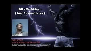 DH - Orchidee  (test1 cover buka GG 2577275)