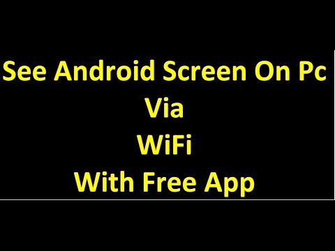 How to view Display android phone screen on pc or laptop with wifi android app 2015