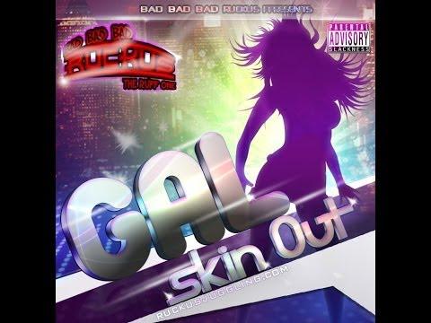 Ruckus Sound-Gal Skin Out Reggae Dancehall mix thumbnail
