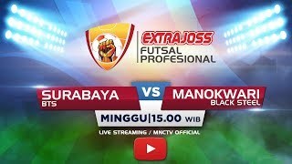 Download Lagu BTS (SURABAYA) VS BLACK STEEL (MANOKWARI) (FT : 3-2) - Extra Joss Futsal Profesional 2018 Gratis STAFABAND