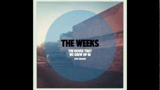 Watch Weeks The House That We Grew Up In video