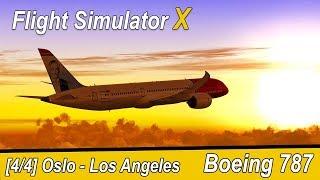 Microsoft Flight Simulator X Teil 968 Oslo - Los Angeles | Norwegian B787 | Liongamer1