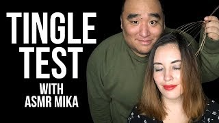 [ASMR] TINGLE TEST ft: asmr mika | MattyTingles