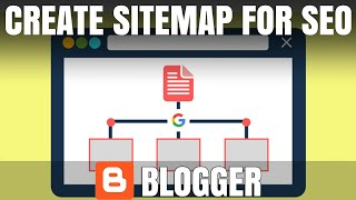 How to Create Blogger Sitemap and Submit in Google Webmaster Tool | Google Search Console