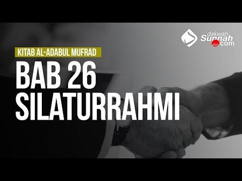 Bab 26 Silaturrahmi - Ustadz Ahmad Zainuddin Al Banjary