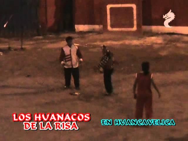 LOS HUANACOS DE LA RISA 2012 (HUANCAVELICA 3 de 4)