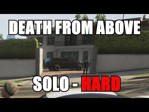 GTA V Online - Death From Above - Martin Madrazo Mission - SOLO - HARD (GTA 5 Multiplayer) 1.15