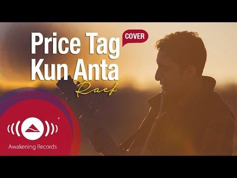 Raef - Price Tag/Kun Anta (Jessie J/Humood Cover)