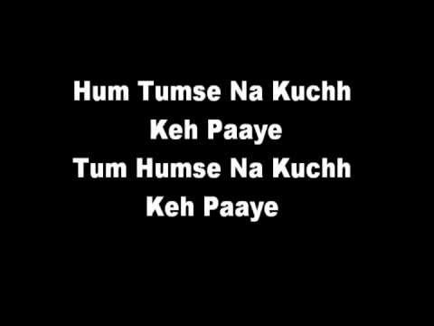 Hum Kuch Na Keh Paye Lyrics