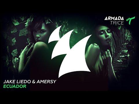 Jake Liedo & Amersy - Ecuador (Radio Edit)