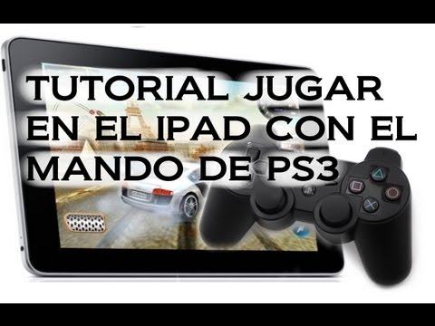 Tutorial Usar Mando PS3 como gamepad para Ipad/Iphone(Jailbreak necesario)