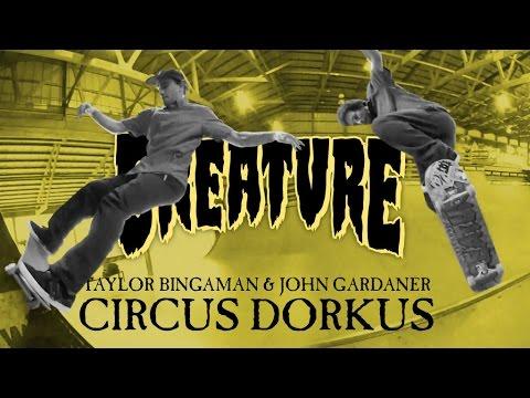 Circus Dorkus with Taylor Bingaman and John Gardner