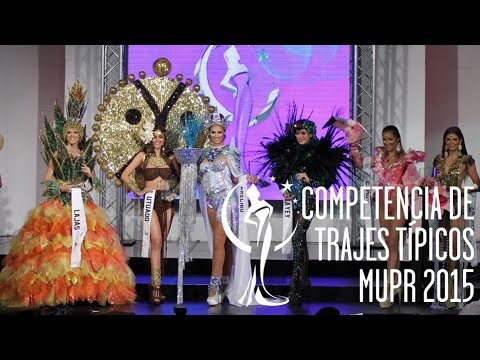Competencia de Trajes Típicos - Miss Universe Puerto Rico 2015
