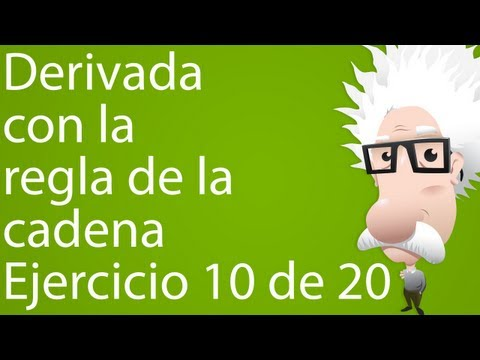 Derivada con la regla de la cadena. Ejercicio 10 de 20