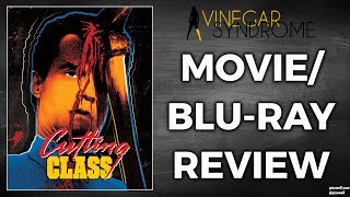 CUTTING CLASS (1988) - Movie/Blu-ray Review (Vinegar Syndrome)