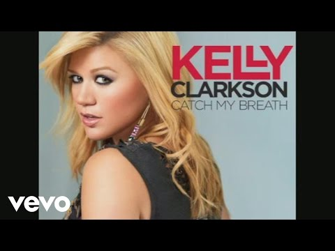 Kelly Clarkson - Catch My Breath (Audio) Music Videos