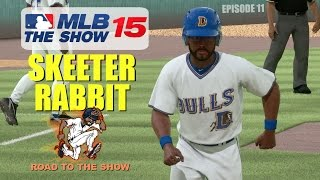 MLB 15 The Show (PS4) Skeeter Rabbit (CF) Road To The Show EP11