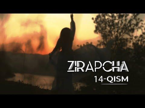 Zirapcha 14-qism I Зирапча 14-кисм #Зирапча #Zirapcha