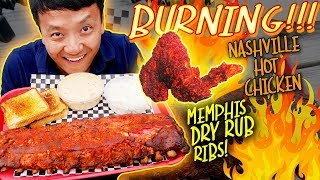 BURNING!!! Nashville HOT CHICKEN & Memphis DRY RUB Ribs