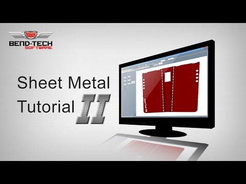 Bend-Tech 7x Sheet Metal Tutorial 2