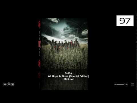 Slipknot - 03.Sulfur All Hope Is Gone (Special Edition) HD + Descarga