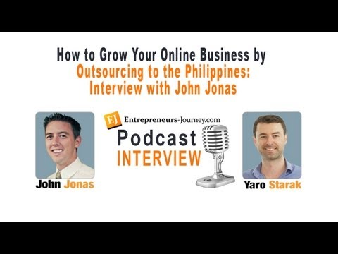How to Grow Your Online Business by Outsourcing to the Philippines - Interview with John Jonas