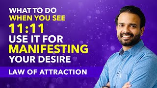 POWER OF 11:11 - What To Do & How To Use 1111, 222, 333 To Manifest Your Desires - Law of Attraction