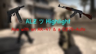 CS:GO - ALZ's Ace Using an AK-47 & a CZ75 (Reuploaded)