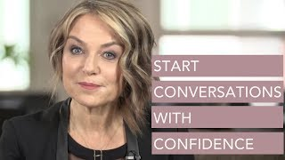Start Conversations with Confidence