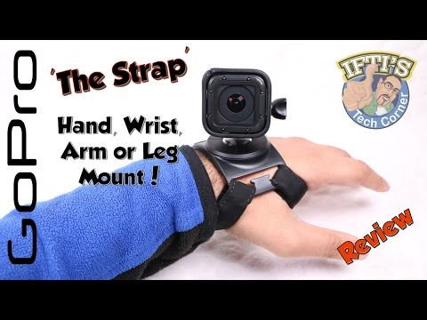 GoPro 'The Strap' : Hand. Wrist. Arm. and Leg Mount! - REVIEW