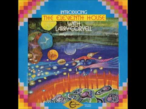 INTRODUCING THE ELEVENTH HOUSE WITH LARRY CORYELL (1974
